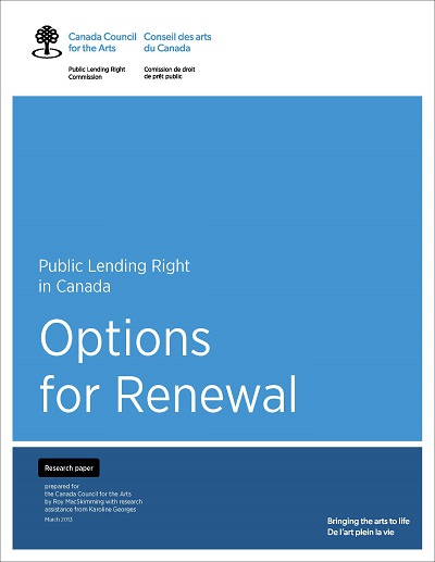 Public Lending Right in Canada: Options for Renewal by Roy MacSkimming