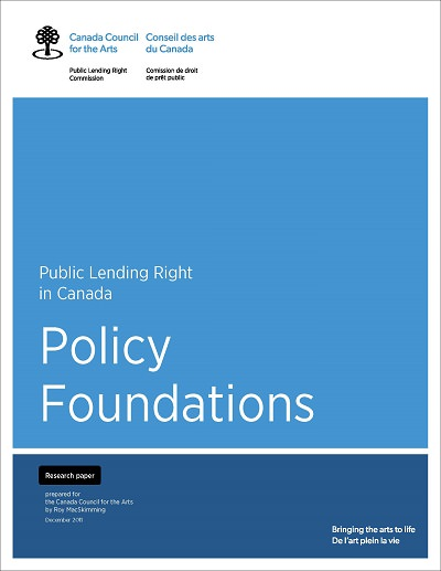 The Policy Foundations of Public Lending Right in Canada by Roy MacSkimming